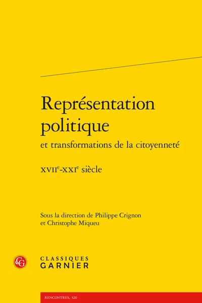 Représentation politique et transformations de la citoyenneté. XVIIe-XXIe siècle