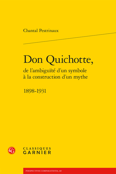 Don Quichotte, de l'ambiguïté d'un symbole à la construction d'un mythe. 1898-1931 - Index onomastique