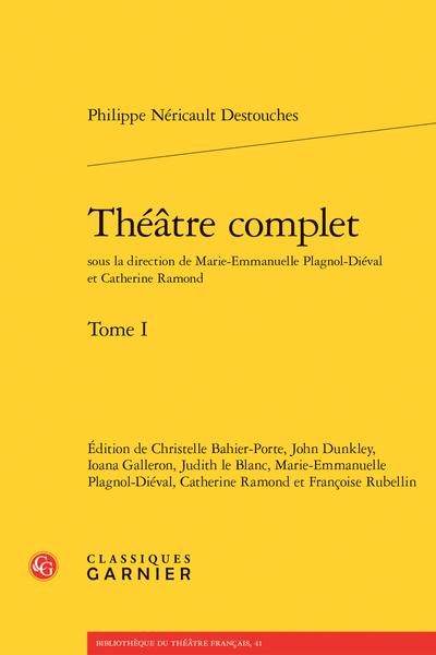 Théâtre complet. Tome I - Les Fêtes de l'inconnu