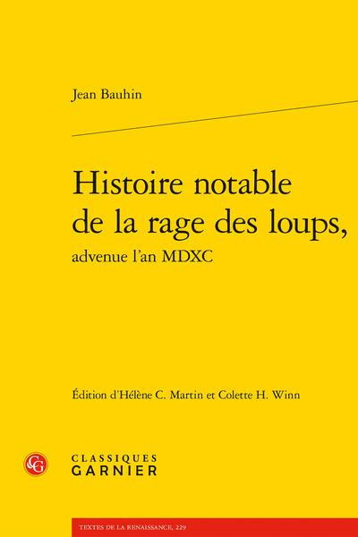 Histoire notable de la rage des loups, advenue l'an MDXC