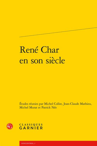 René Char en son siècle