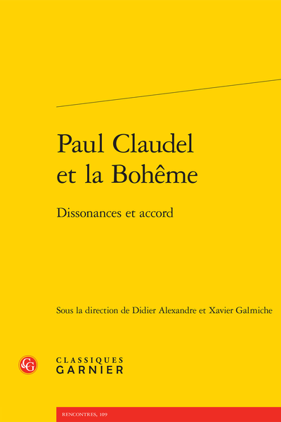 Paul Claudel et la Bohême. Dissonances et accord