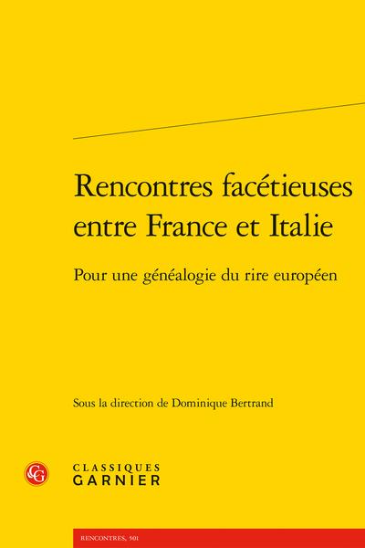 Rencontres facétieuses entre France et Italie. Pour une généalogie du rire européen