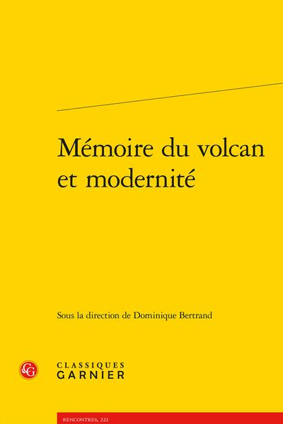 Mémoire du volcan et modernité