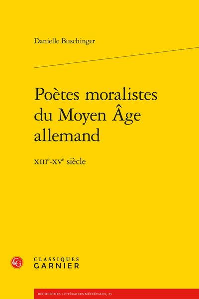 Poètes moralistes du Moyen Âge allemand. XIIIe-XVe siècle