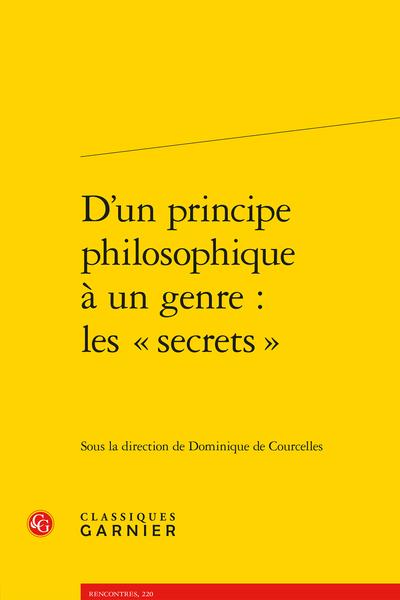 D'un principe philosophique à un genre : les « secrets »