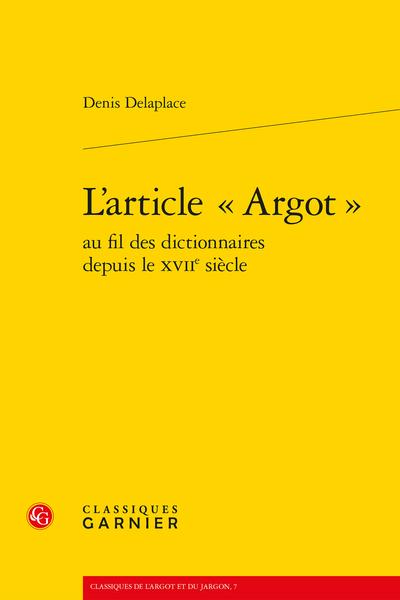 L'article « Argot » au fil des dictionnaires depuis le XVIIe siècle