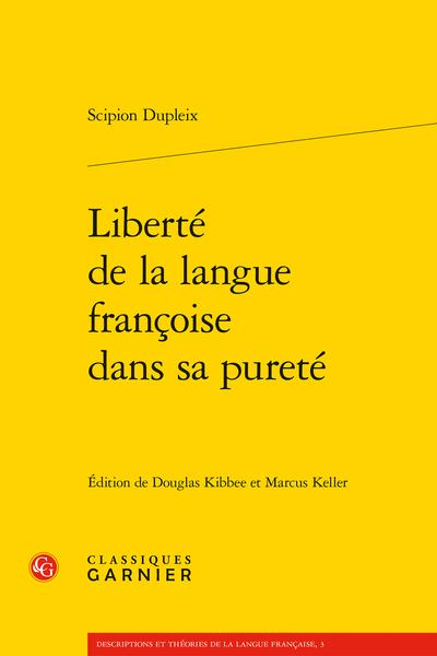 Liberté de la langue françoise dans sa pureté