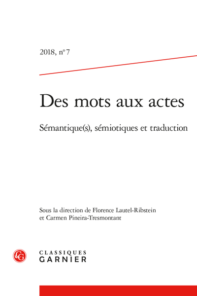Des mots aux actes. 2018, n° 7. Sémantique(s), sémiotique(s) et traduction - Préface