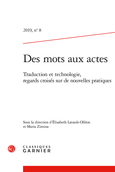 Des mots aux actes. 2019, n° 8. Traduction et technologie, regards croisés sur de nouvelles pratiques