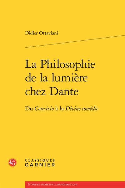 La Philosophie de la lumière chez Dante. Du Convivio à la Divine comédie - Abréviations