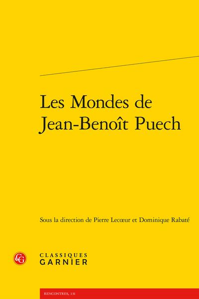 Les Mondes de Jean-Benoît Puech - Entretien avec Dominique Rabaté au Lieu Unique, Nantes, 18 mars 2009