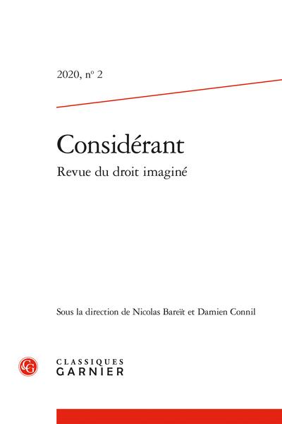 Considérant. 2020 Revue du droit imaginé, n° 2. varia - Sommaire