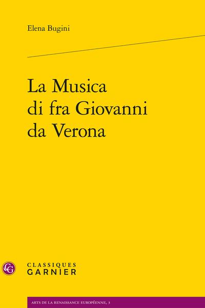 La Musica di fra Giovanni da Verona - « In conspectu angelorum psallam tibi »