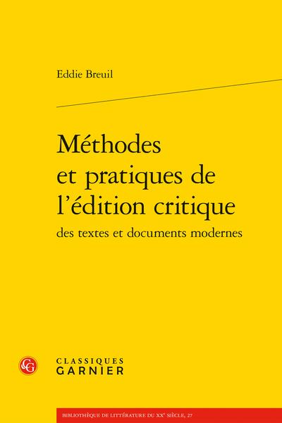 Méthodes et pratiques de l'édition critique des textes et documents modernes