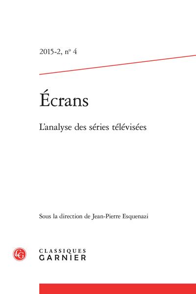 Écrans. 2015 – 2, n° 4. L'analyse des séries télévisées