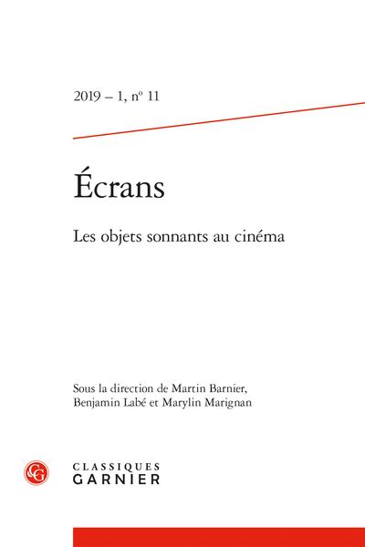 Écrans. 2019 – 1, n° 11. Les objets sonnants au cinéma