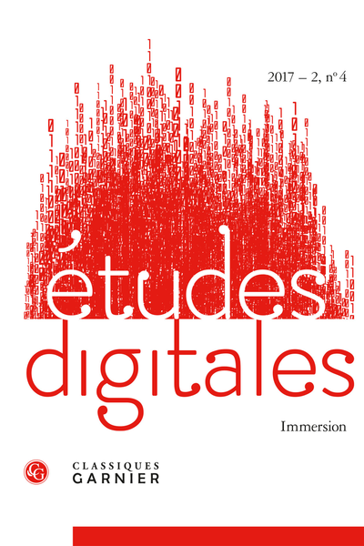 Études digitales. 2017 – 2, n° 4. Immersion