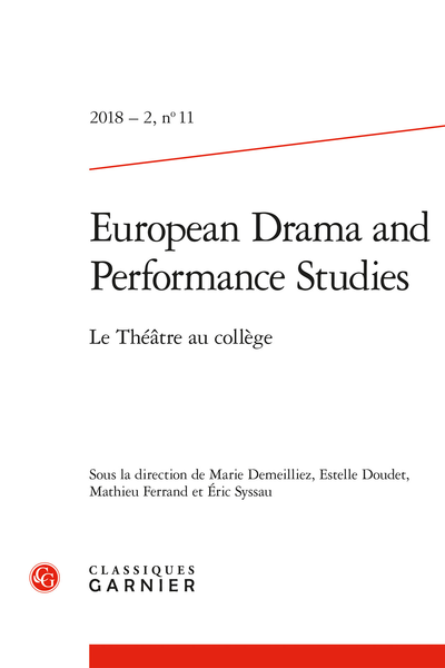 European Drama and Performance Studies. 2018 – 2, n° 11. Le Théâtre au collège - 1572