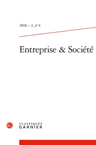 Entreprise & Société. 2018 – 2, n° 4. varia