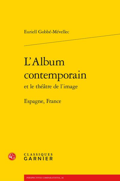 L'Album contemporain et le théâtre de l'image. Espagne, France