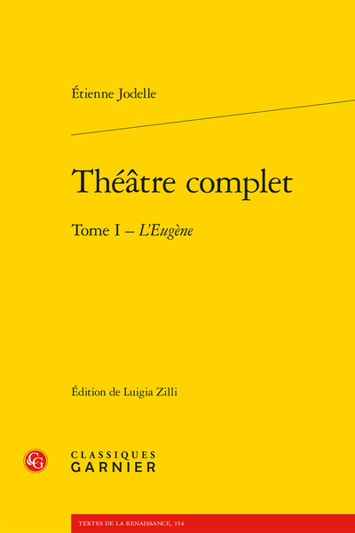 Théâtre complet. Tome I. L'Eugène - Table des figures