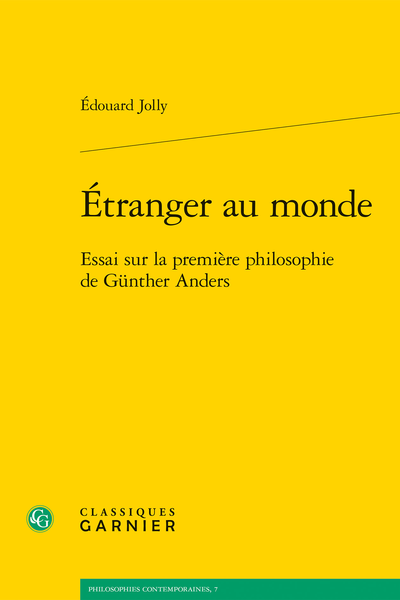 Étranger au monde: Essai sur la première philosophie de Günther Anders Book Cover
