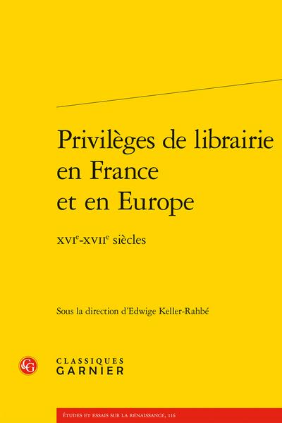 Privilèges de librairie en France et en Europe. XVIe-XVIIe siècles - Index