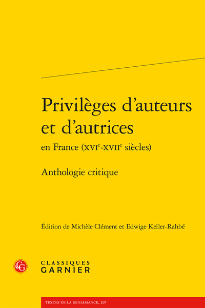Privilèges d'auteurs et d'autrices en France (XVIe-XVIIe siècles). Anthologie critique - Table des illustrations