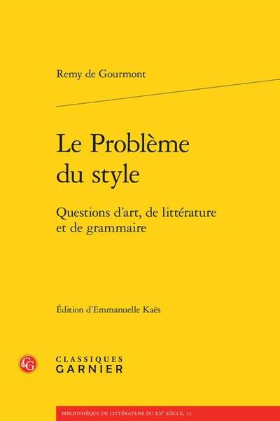 Le Problème du style. Questions d'art, de littérature et de grammaire