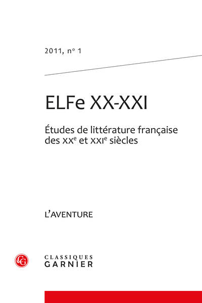 ELFe XX-XXI. 2011, n° 1. L'aventure - Introduction
