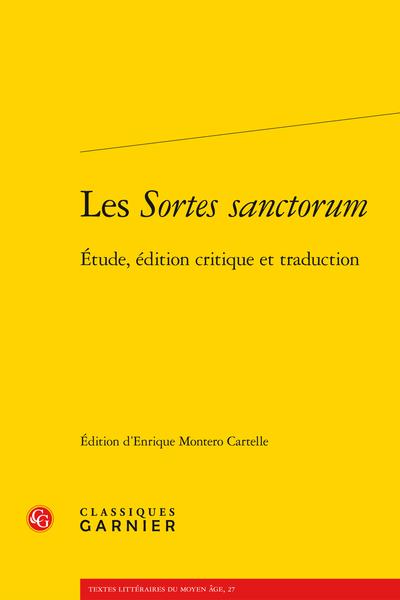 Les Sortes sanctorum. Étude, édition critique et traduction - Bibliographie