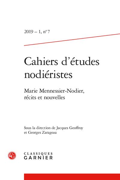 Cahiers d'études nodiéristes. 2019 – 1, n° 7. Marie Mennessier-Nodier, récits et nouvelles - Hortense de Vauquelay