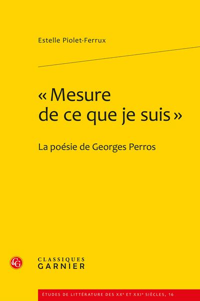 « Mesure de ce que je suis ». La poésie de Georges Perros - Première annexe