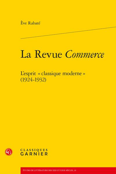 La Revue Commerce. L'esprit « classique moderne » (1924-1932)