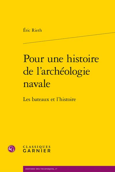 Pour une histoire de l'archéologie navale. Les bateaux et l'histoire