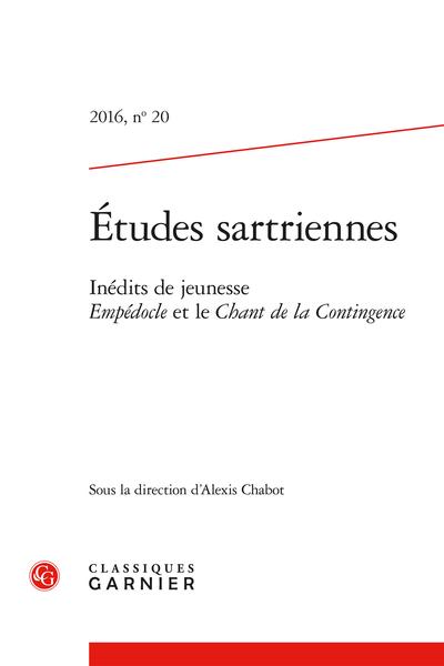 Études sartriennes. 2016, n° 20. Inédits de jeunesse. Empédocle et le Chant de la Contingence