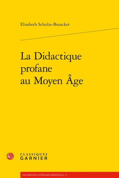 La Didactique profane au Moyen Âge
