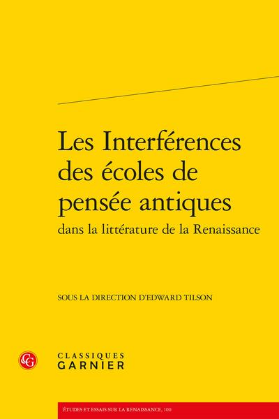 Les Interférences des écoles de pensée antiques dans la littérature de la Renaissance