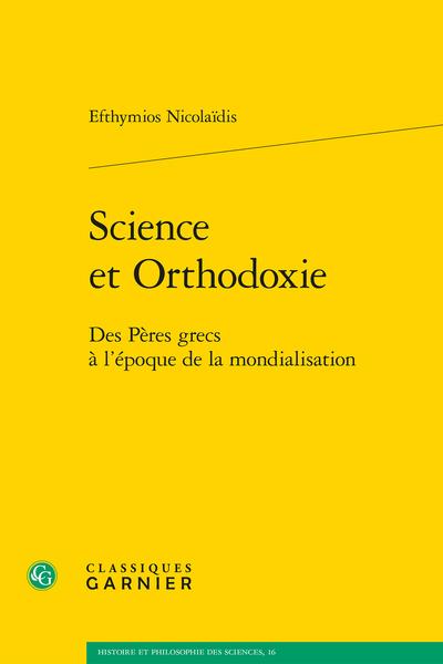 Science et Orthodoxie. Des Pères grecs à l'époque de la mondialisation - La modernisation scientifique d'un État orthodoxe