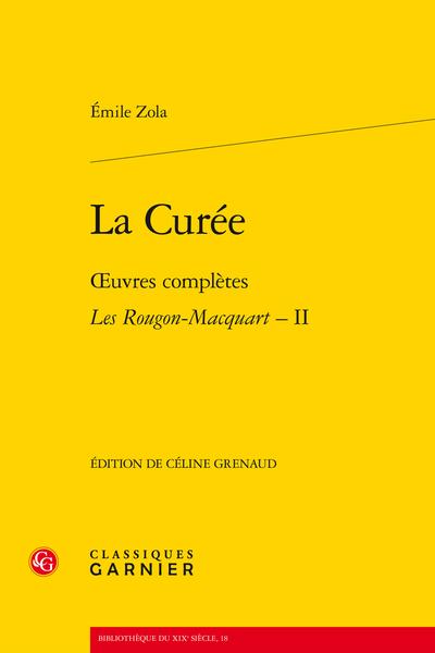La Curée. Œuvres complètes - Les Rougon-Macquart, II - Table des matières