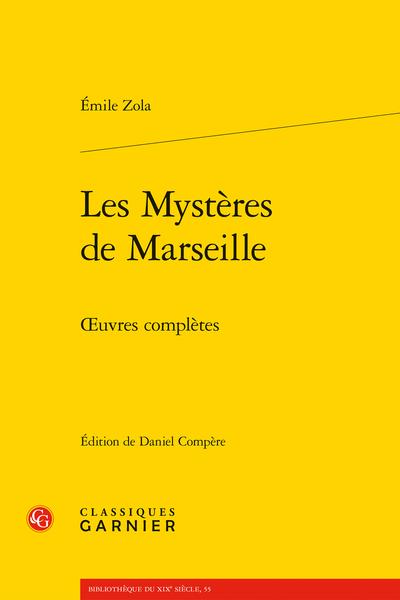 Les Mystères de Marseille. Œuvres complètes