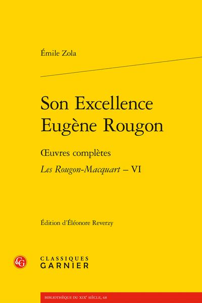 Son Excellence Eugène Rougon. Œuvres complètes - Les Rougon-Macquart, VI - Établissement du texte