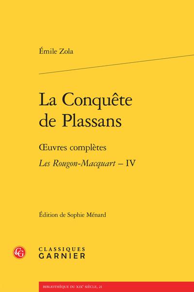 La Conquête de Plassans. Œuvres complètes - Les Rougon-Macquart. Histoire naturelle et sociale d'une famille sous le Second Empire – IV