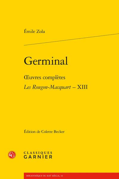 Germinal. Œuvres complètes - Les Rougon-Macquart, XIII