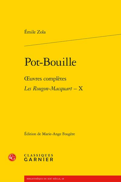 Pot-Bouille. Œuvres complètes - Les Rougon-Macquart, X