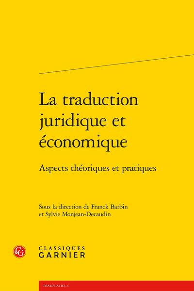 La traduction juridique et économique. Aspects théoriques et pratiques