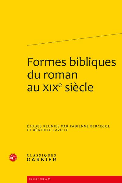 Formes bibliques du roman au XIXe siècle