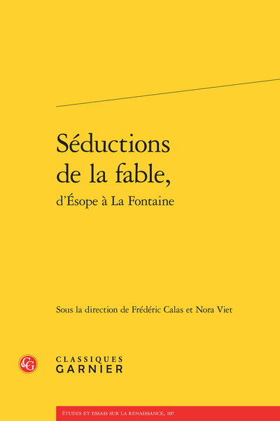 Séductions de la fable, d'Ésope à La Fontaine