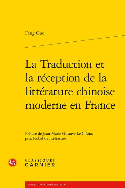 La Traduction et la réception de la littérature chinoise moderne en France